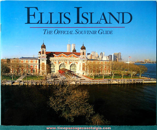 ©1991 Ellis Island New York Harbor Souvenir Guide Book