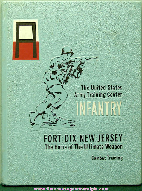 1972 United States Army Fort Dix, New Jersey Infantry Combat Training Book