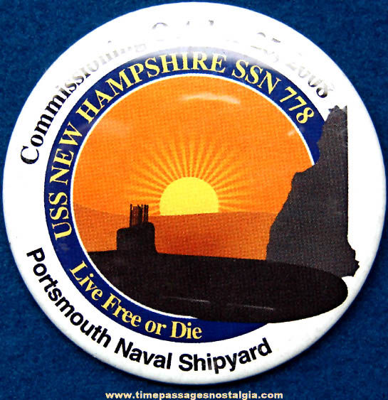 2008 U.S.S. New Hampshire SSN 778 U.S. Navy Submarine Commisioning Advertising Pin Back Button