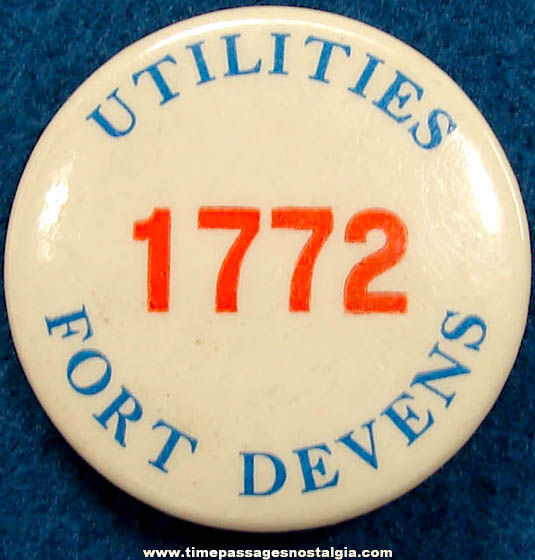 Old Fort Devens Utilities Numbered Badge Pin Back Button