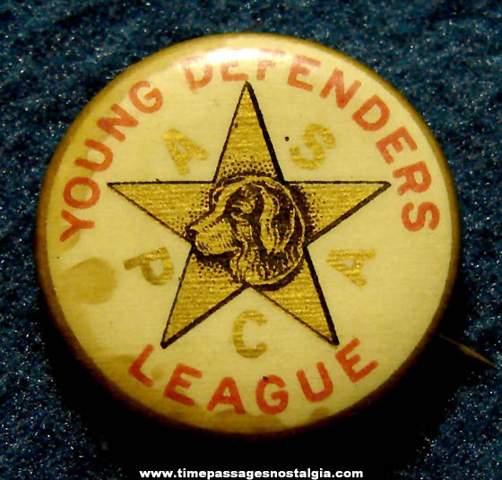 Old ASPCA Young Defenders League Advertising Celluloid Pin Back Button