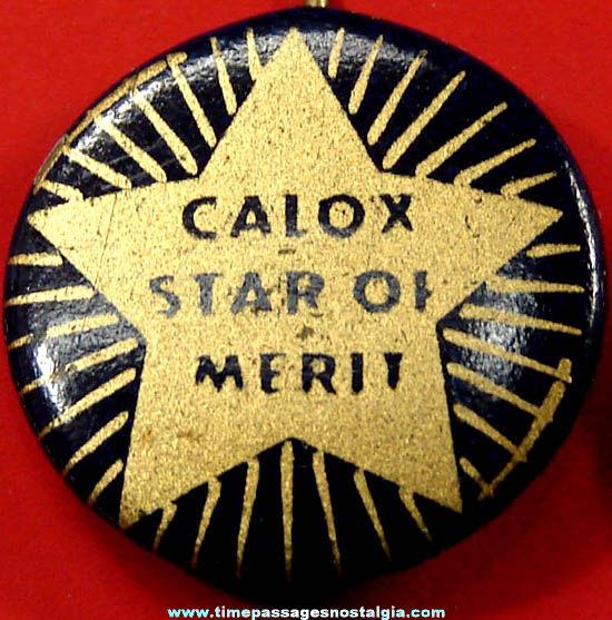 Old Calox Advertising Star of Merit Tin Pin Back Button