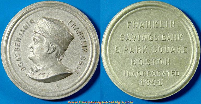 Old Boston Massachusetts Franklin Savings Bank Advertising Token Coin