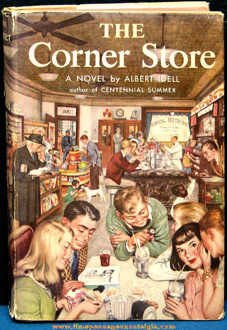 ©1953 The Corner Store Hard Back Novel Book With Dust Jacket