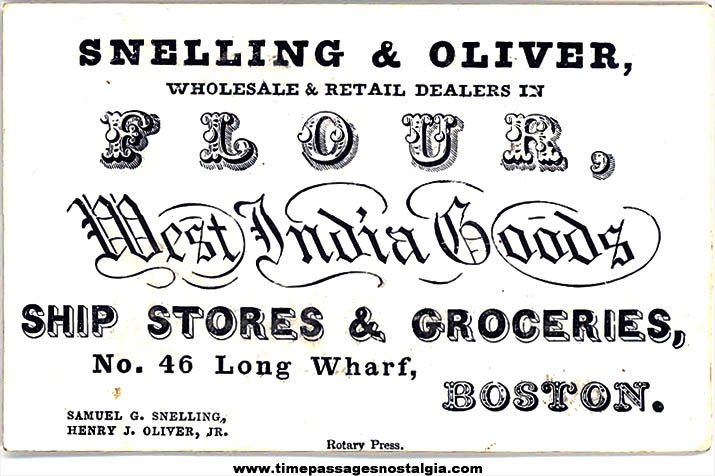 1800s Snelling & Oliver West India Goods Boston Massachusetts Advertising Business Card