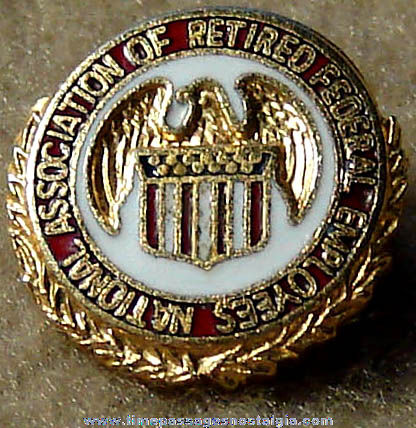Old Enameled National Association of Retired Federal Employees Pin