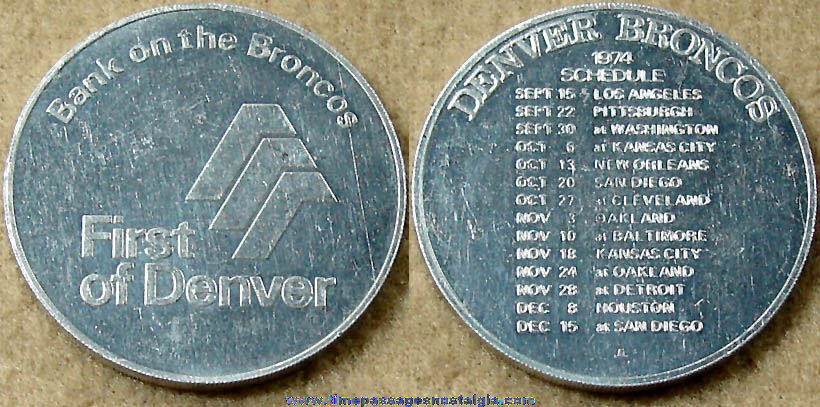 1974 Denver Broncos Football Team Schedule Advertising Token Coin
