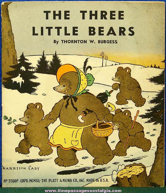 ©1940 Thornton Burgess The Three Bears Soft Cover Book