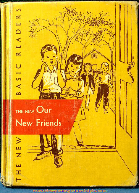 ©1956 The New Our New Friends Elementary School Basic Reader Story Book