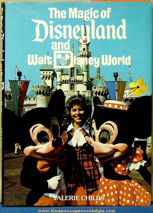 Large & Colorful ©1979 The Magic of Disneyland and Walt Disney World Hard Back Book