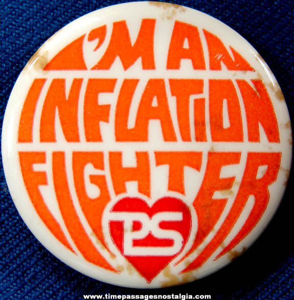 Old Purity Supreme Supermarket Inflation Fighter Advertising Pin Back Button