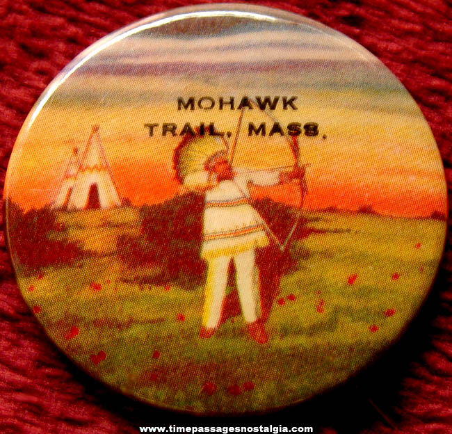 Colorful Old Mohawk Trail Massachusetts Advertising Souvenir Pin Back Button