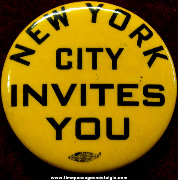 Old New York City Invites You Advertising Celluloid Pin Back Button