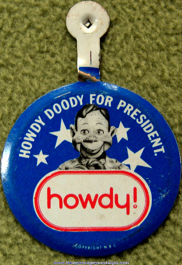 Old Howdy Doody For President Advertising Political Tin Tab Button