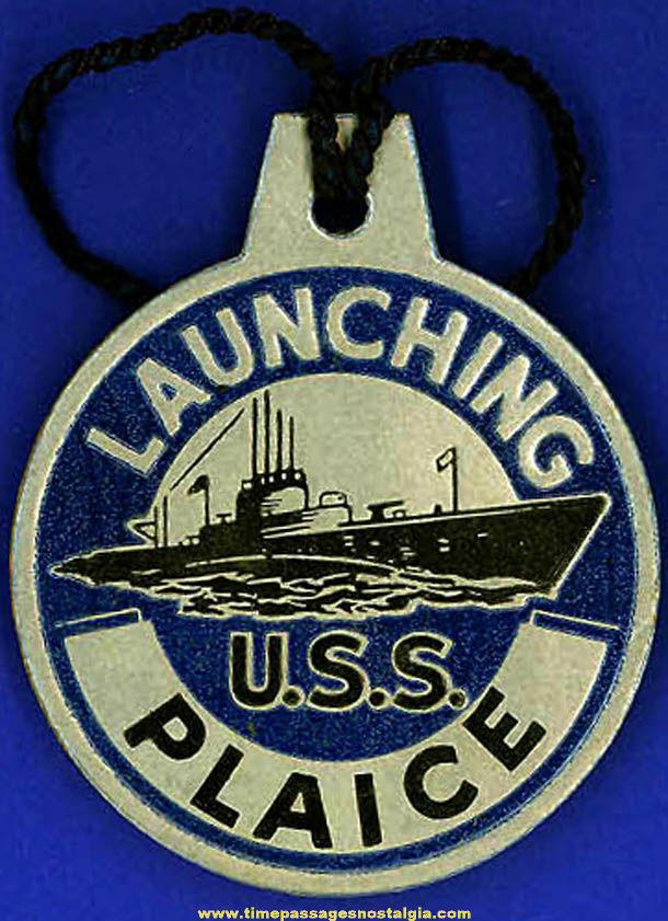 1943 U.S.S. Plaice SS-390 Submarine Launching Souvenir Tag
