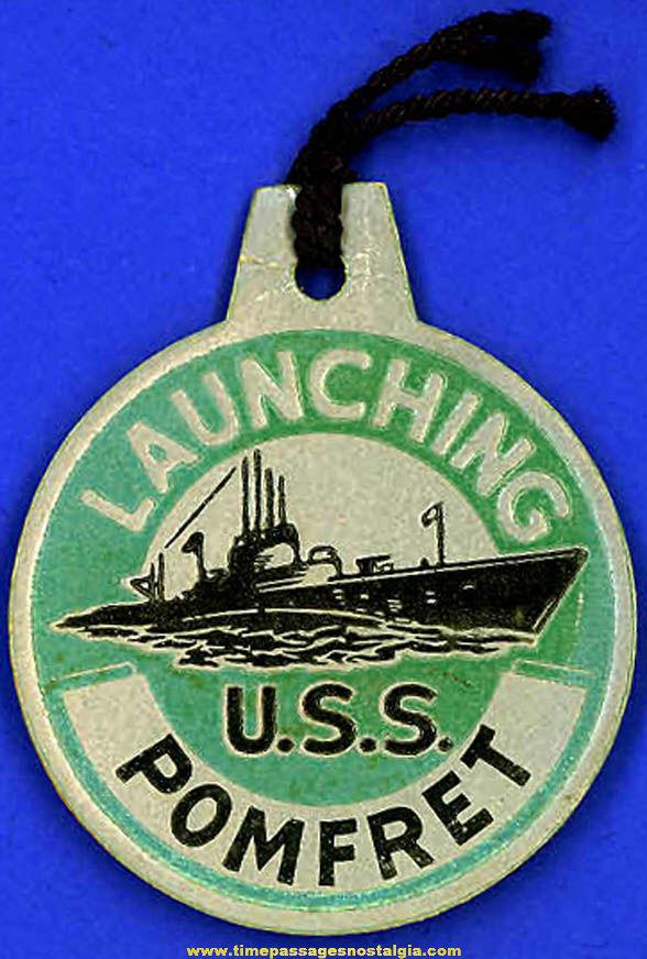 1943 U.S.S. Pomfret SS-391 Submarine Launching Souvenir Tag