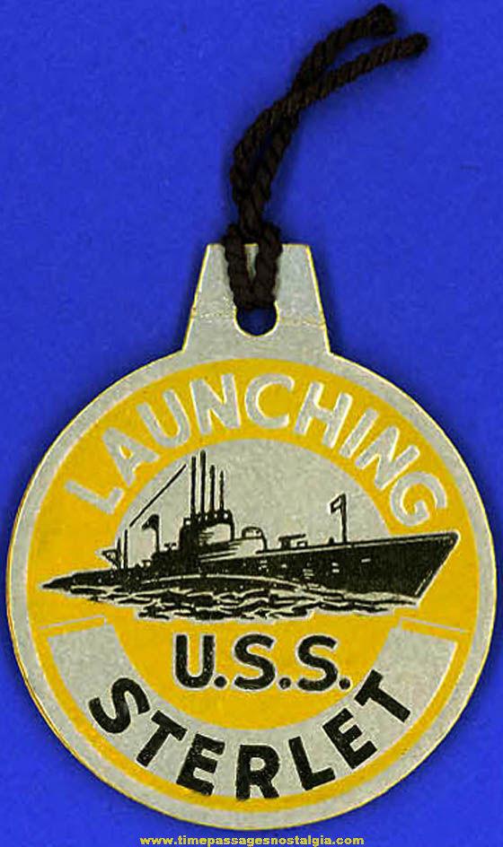 1943 U.S.S. Sterlet SS-392 Submarine Launching Souvenir Tag