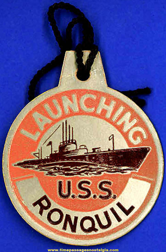 1944 U.S.S. Ronquil SS-396 Submarine Launching Souvenir Tag