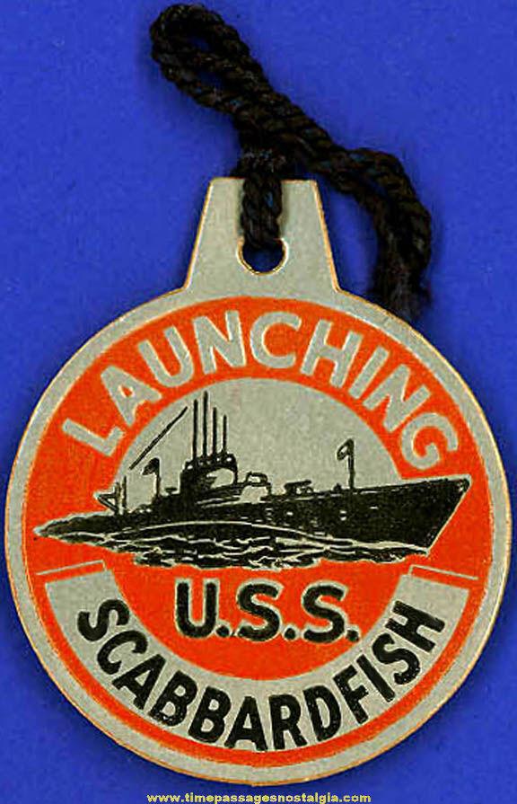 1944 U.S.S. Scabbardfish SS-397 Submarine Launching Souvenir Tag