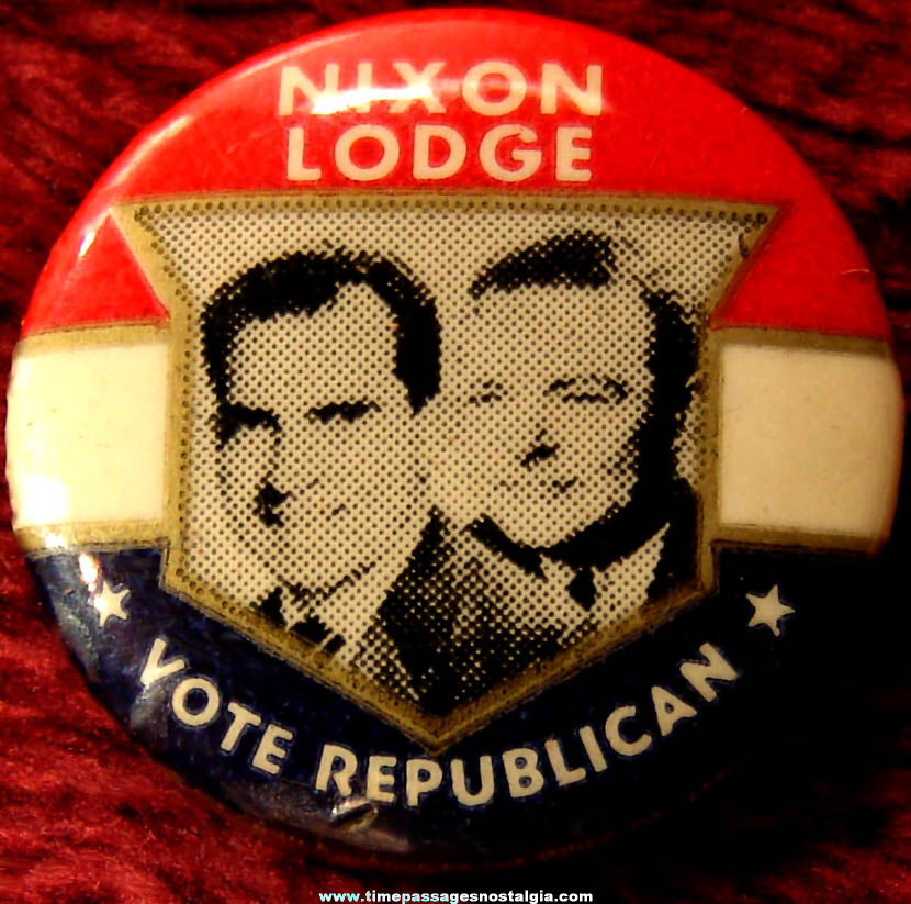 Old Richard Nixon - Henry Lodge Political Campaign Pin Back Button