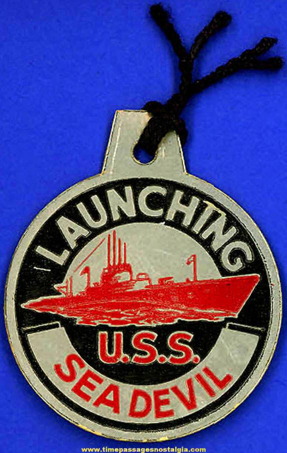 1944 U.S.S. Sea Devil SS-400 Submarine Launching Souvenir Tag