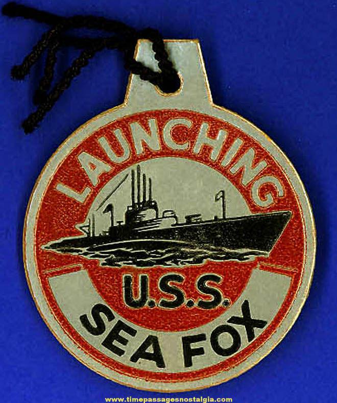 1944 U.S.S. Sea Fox SS-402 Submarine Launching Souvenir Tag