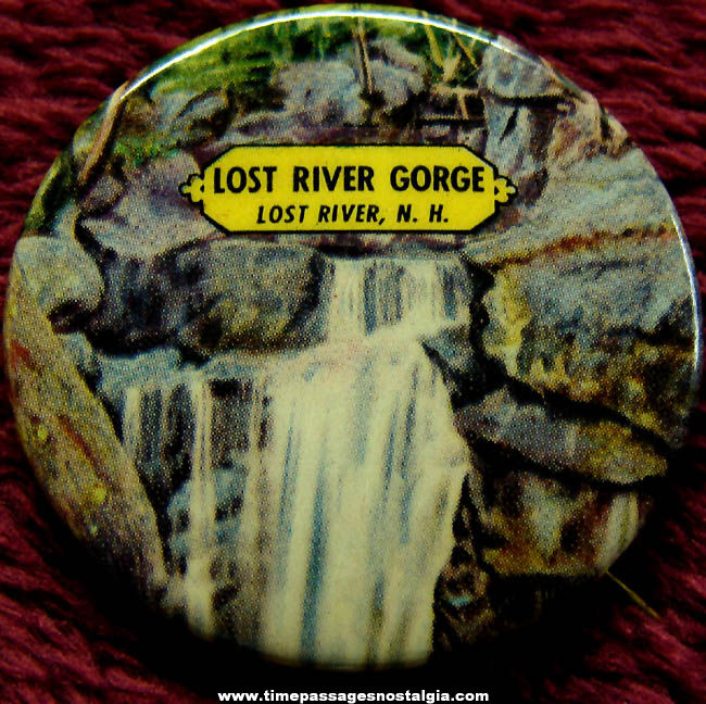Old Lost River Gorge New Hampshire Advertising Souvenir Celluloid Pin Back Button