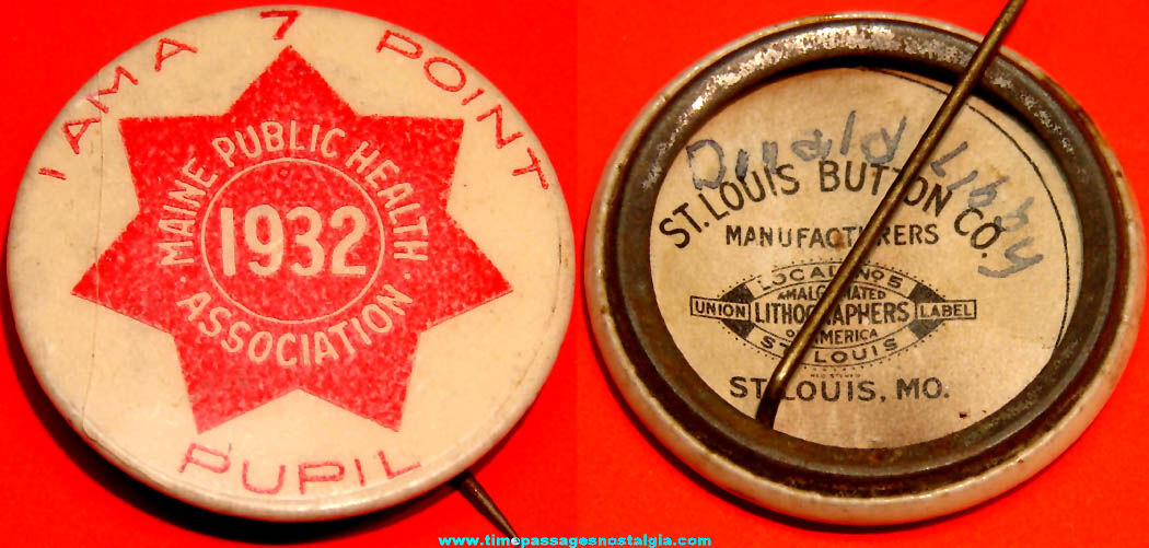 1932 Maine Public Health Association 7 Point Pupil Advertising Celluloid Pin Back Button