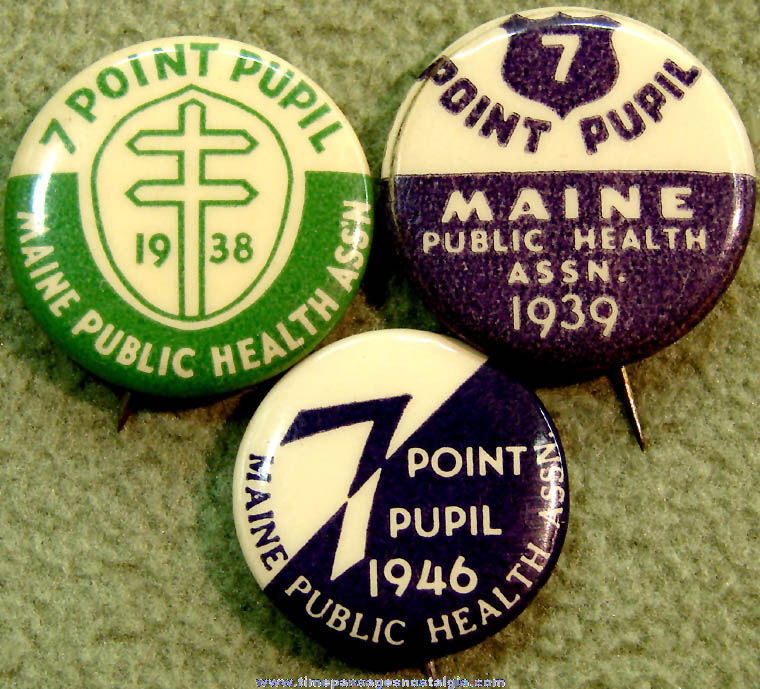 (3) 1938 - 1946 Maine Public Health Association 7 Point Pupil Advertising Celluloid Pin Back Buttons