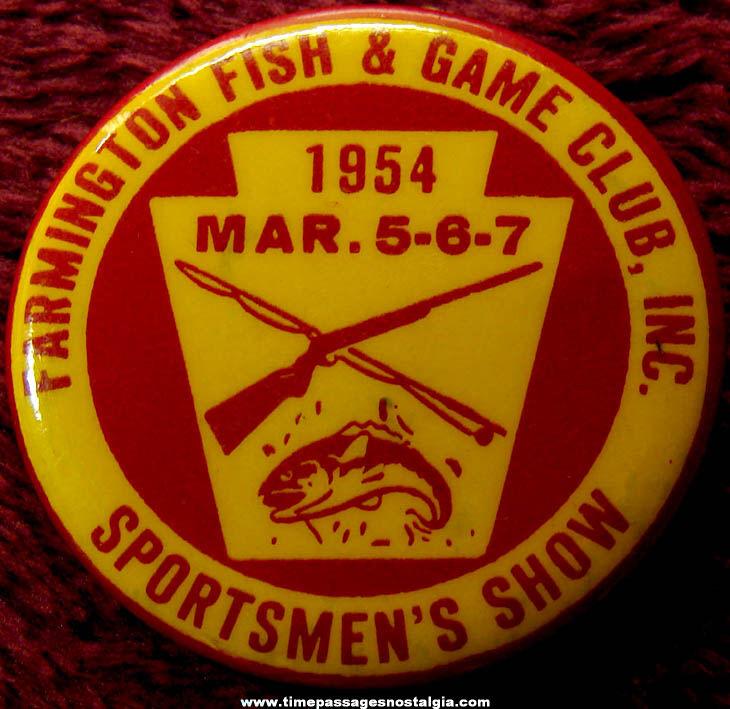 1954 Farmington New Hampshire Fish & Game Club Badge