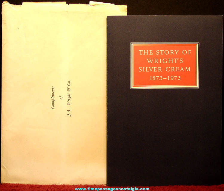 ©1973 The Story of Wright's Silver Cream 100th Anniversary Book with Envelope