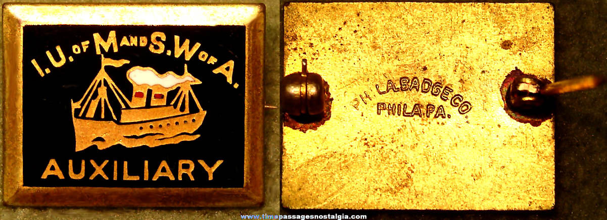 Old Industrial Union of Marine and Shipbuilding Workers of America Auxiliary Member Pin
