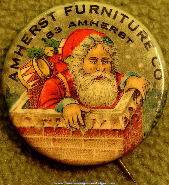 Old Amherst Furniture Company Advertising Premium Santa Claus Character Celluloid Pin Back Button