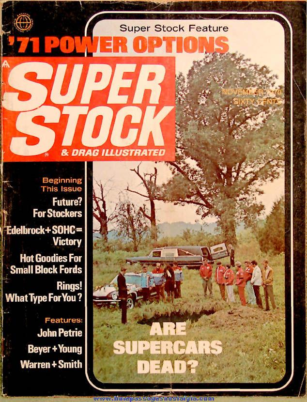 © November 1970 Super Stock Magazine Back Issue Volume 7 Number 1
