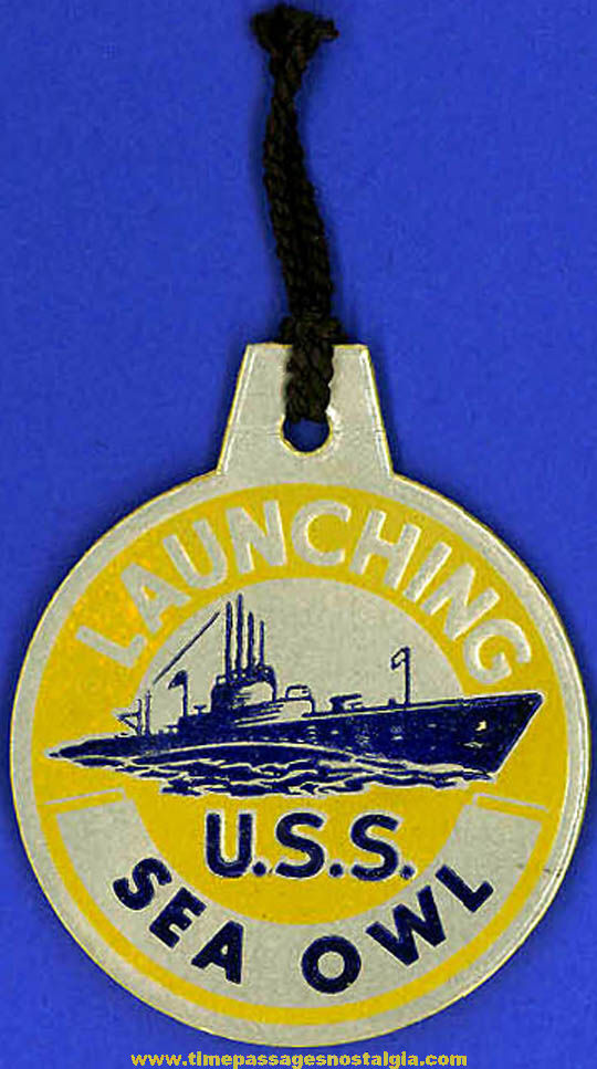 1944 U.S.S. Sea Owl (SS-405) Submarine Launching Souvenir Tag