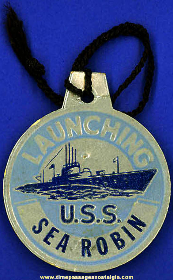 1944 U.S.S. Sea Robin (SS-407) Submarine Launching Souvenir Tag