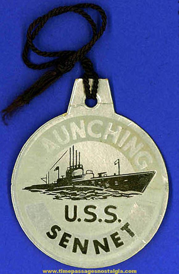 1944 U.S.S. Sennet (SS-408) Submarine Launching Souvenir Tag