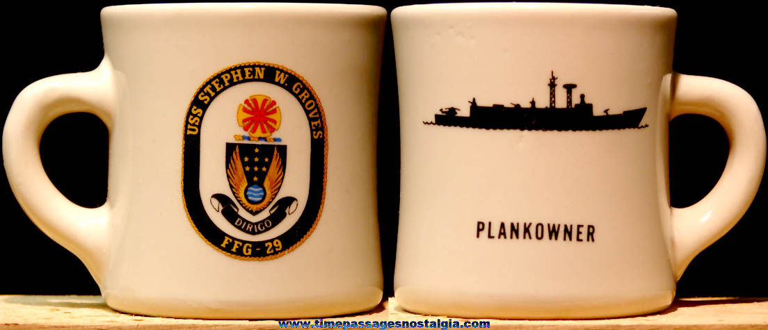United States Navy U.S.S. Stephen W. Groves FFG-29 Plankowner Ceramic or Porcelain Ship Advertising Coffee Cup