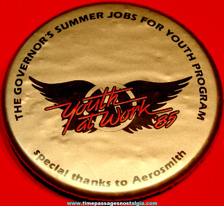 1985 Governor's Summer Jobs For Youth Program Aerosmith Advertising Pin Back Button