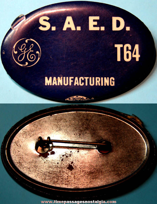 Old General Electric S.A.E.D. T64 Aircraft Engineers Manufacturing Employee Celluloid Badge